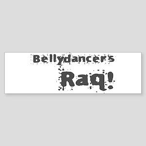 Bellydancers Raq! Bumper Sticker