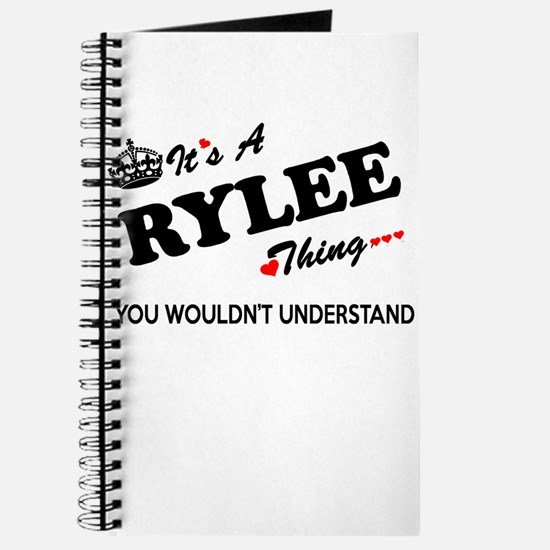 RYLEE thing, you wouldn't understand Journal
