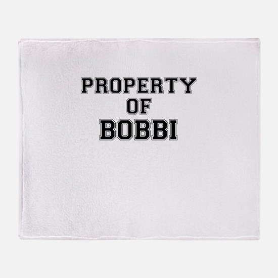 Property of BOBBI Throw Blanket