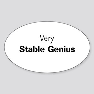 Very Stable Genius Sticker (Oval)