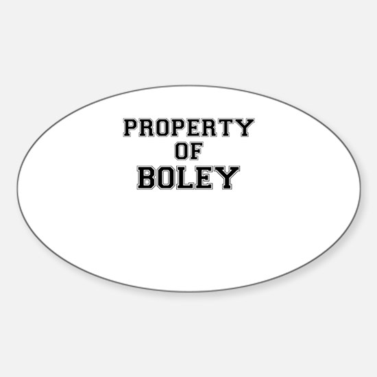 Property of BOLEY Decal