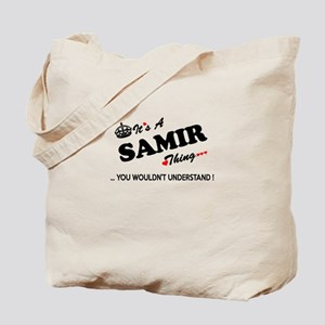 SAMIR thing, you wouldn't understand Tote Bag
