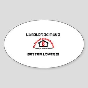 Landlords Make Better Lovers Oval Sticker