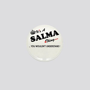 SALMA thing, you wouldn't understand Mini Button