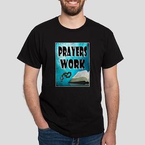 PRAYERS WORK T-Shirt