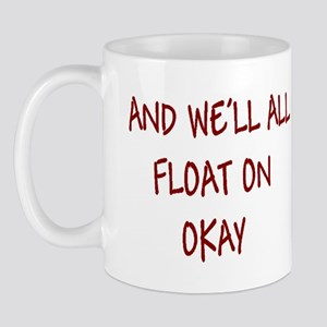 all float on Mug
