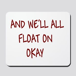 all float on Mousepad