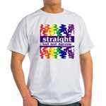 straight but not narrow Ash Grey T-Shirt