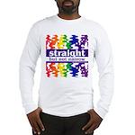 straight but not narrow Long Sleeve T-Shirt