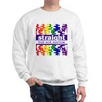 straight but not narrow Sweatshirt