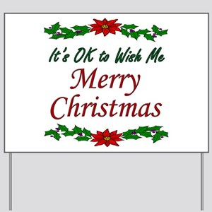 """Merry Christmas OK!"" Yard Sign"
