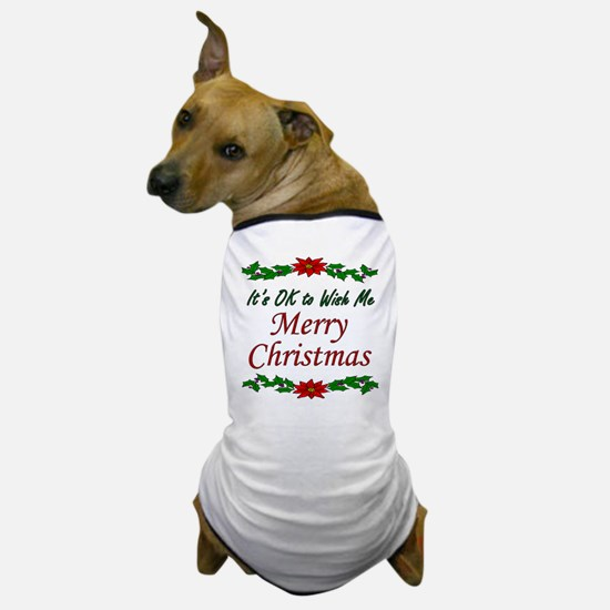 """Merry Christmas OK!"" Dog T-Shirt"