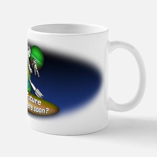 The Future... Mug