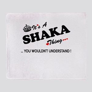 SHAKA thing, you wouldn't understand Throw Blanket