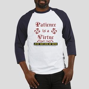 Patience Is A Virtue Baseball Jersey