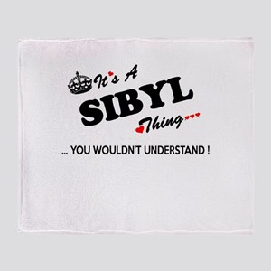 SIBYL thing, you wouldn't understand Throw Blanket