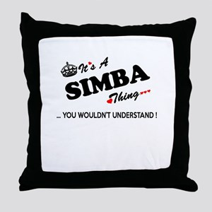 SIMBA thing, you wouldn't understand Throw Pillow