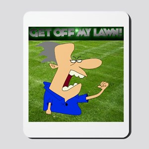 Get Off My Lawn Mousepad