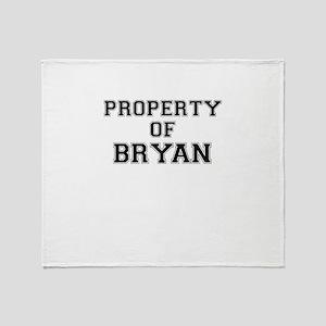 Property of BRYAN Throw Blanket