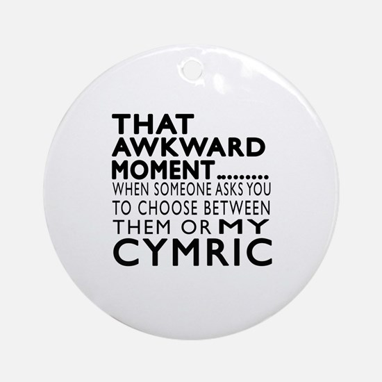 Awkward Cymric Cat Designs Round Ornament
