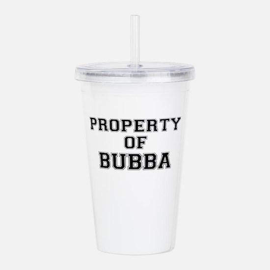 Property of BUBBA Acrylic Double-wall Tumbler