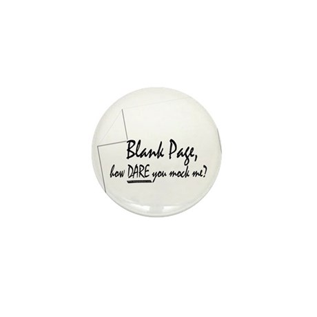 Blank Page how dare you Mini Button (10 pack)