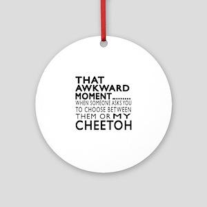 Awkward Cheetoh Cat Designs Round Ornament