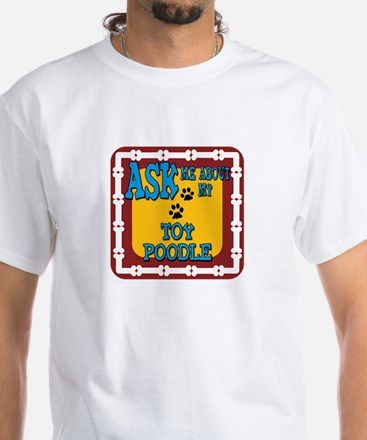 Toy Poodle White T-Shirt