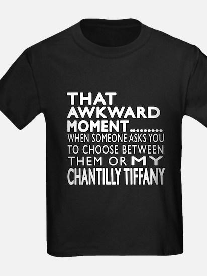 Awkward Chantilly Tiffany Cat De T