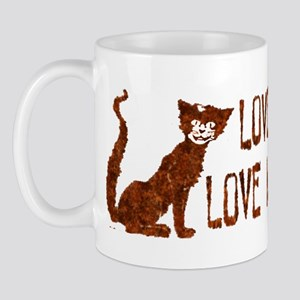 Love Me Love My Cat -  Mug
