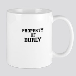 Property of BURLY Mugs