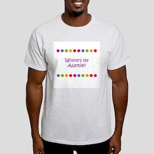 Where's my Auntie? Light T-Shirt