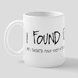 I Found God Mug