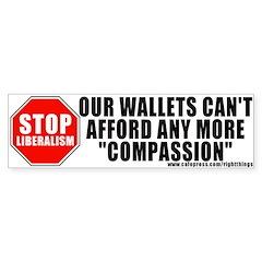 Anti Liberalism Bumper Bumper Sticker