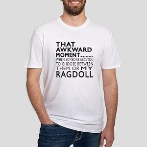 Awkward Ragdoll Cat Designs Fitted T-Shirt