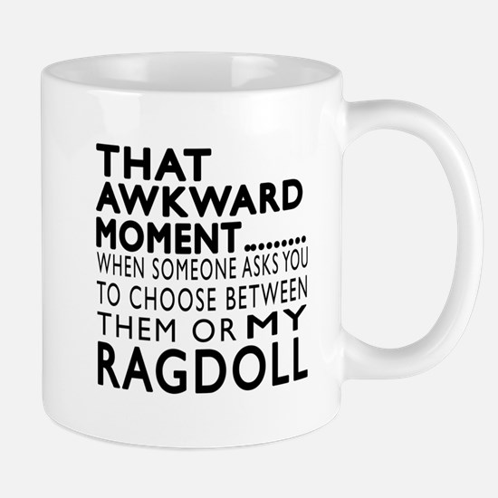 Awkward Ragdoll Cat Designs Mug