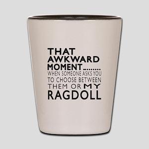 Awkward Ragdoll Cat Designs Shot Glass
