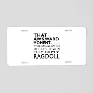 Awkward Ragdoll Cat Designs Aluminum License Plate