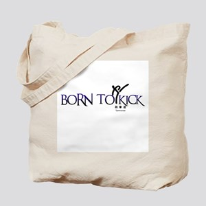 BORN TO KICK Tote Bag