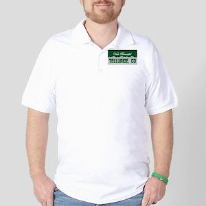 Visit Beautiful Telluride, Co Golf Shirt