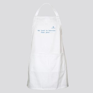 My load is heavier than yours BBQ Apron