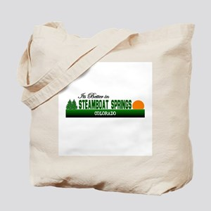 Its Better in Steamboat Sprin Tote Bag