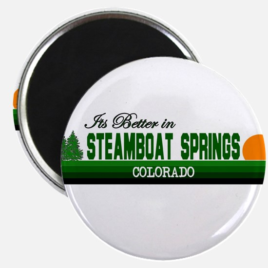 Its Better in Steamboat Sprin Magnet