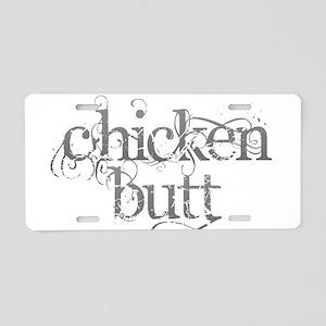 Chicken Butt - Dark Aluminum License Plate
