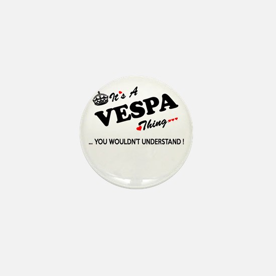 VESPA thing, you wouldn't understand Mini Button