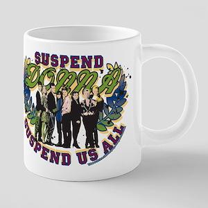 90210 Donna Suspend Us All 20 oz Ceramic Mega Mug