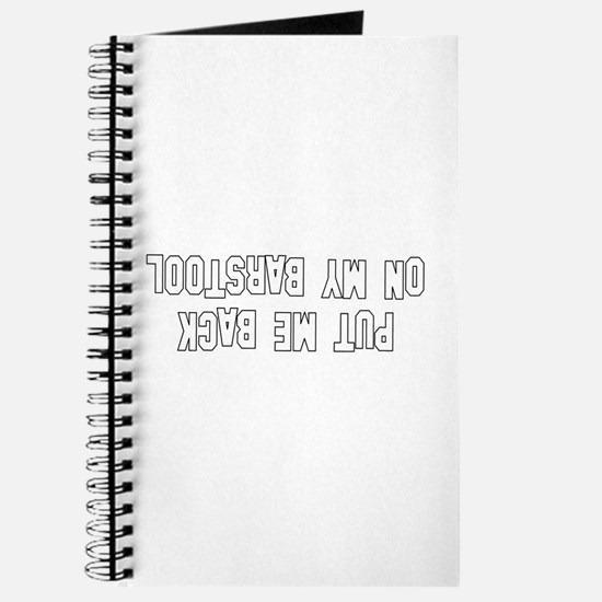 Put Me Back On My Barstool Journal