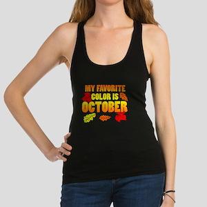 Favorite Color Is October Racerback Tank Top