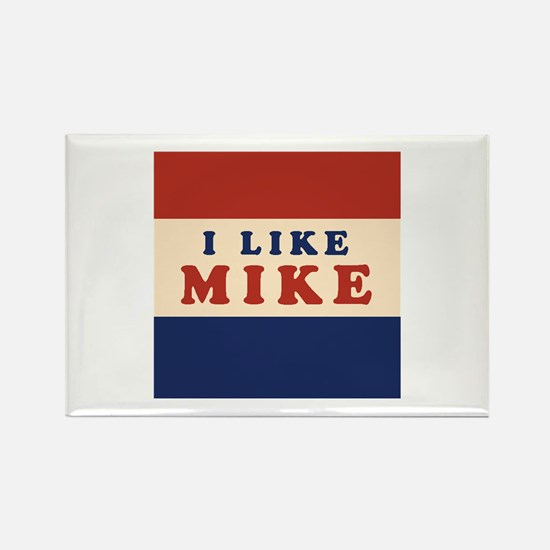 I Like Mike 2008 Rectangle Magnet