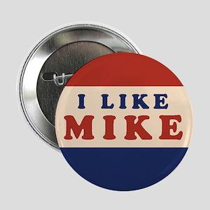 """I Like Mike 2008 2.25"""" Button"""